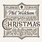 Christmas de Phil Wickham