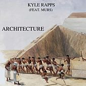 Architecture by Kyle Rapps