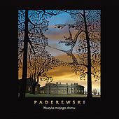 Paderewski: Solo & Chamber Works by Various Artists