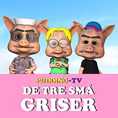 De tre små griser de Pudding-TV
