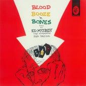 Blood Booze 'N Bones by Ed McCurdy