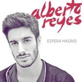 Espera Madrid fra Alberto Reyes
