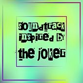Soundtrack Inspired by the Joker de Various Artists