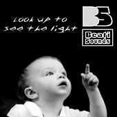 Look Up to See the Light by Beati Sounds