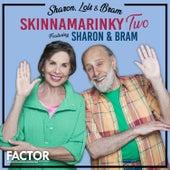 Skinnamarinky Two by Sharon