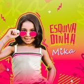 Esquivadinha by Mika