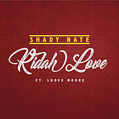Ridah Love by Shady Nate
