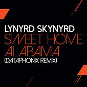 Sweet Home Alabama (Dataphonix Remix) by Lynyrd Skynyrd
