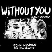 Without You (DFUX Remix) by John Newman