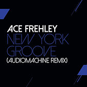 New York Groove (Audiomachine Remix) by Ace Frehley