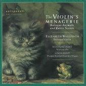 The Violin's Menagerie von Elizabeth Wallfisch