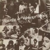 Rosinha De Valença E Banda Ao Vivo (Ao Vivo) von Rosinha de Valenca