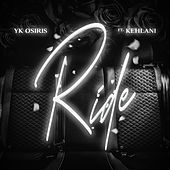 Ride by YK Osiris