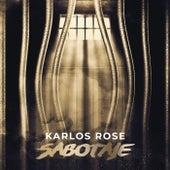 Sabotaje de Karlos Rosé