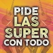 Pide Las Super Con Todo de Various Artists