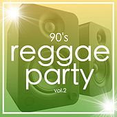 90's Reggae Party Vol.2 by Various Artists