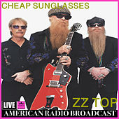 Cheap Sunglasses (Live) von ZZ Top