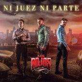 Ni Juez Ni Parte by Los Rojos