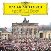 Ode an die Freiheit – 30 Jahre Mauerfall – Bernstein in Berlin von Symphonie-Orchester des Bayerischen Rundfunks