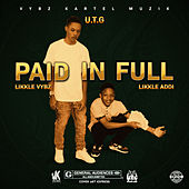 Paid In Full by Likkle Vybz