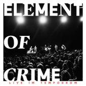 Immer da wo du bist bin ich nie (Live im Tempodrom) von Element Of Crime