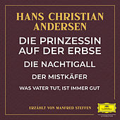 Die Prinzessin auf der Erbse / Die Nachtigall / Der Mistkäfer / Was Vater tut, ist immer gut de Deutsche Grammophon Literatur