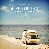 Seize the Day by Lovely Music Library