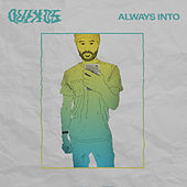 Always Into by Quix05