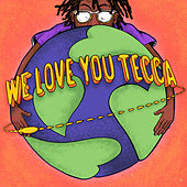 We Love You Tecca von Lil Tecca