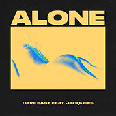 Alone by Dave East
