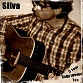If Your Baby Leaves You de Silva