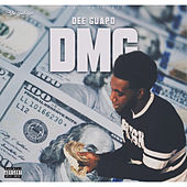DMG ( Dirty Money Guapo ) de Dee Guapo