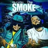 Smoke de Tek Mr. Cheeks