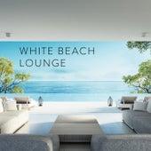 White Beach Lounge von Various Artists