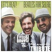 Beatles for Selfie by Let's Beat!