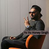 Yo Yo Honey Singh by Yo Yo Honey Singh