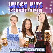 Wiesn Hits Oktoberfest-Party 2019 (Oktoberfest Party Total) de Various Artists