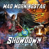 Showdown von Mad Morningstar