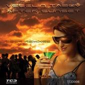 After Sunset (2009 Remixes) by Veselin Tasev