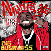 Nights Like This by Big Business
