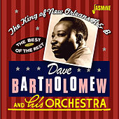 The King of New Orleans R&B: The Best of the Rest by Dave Bartholomew