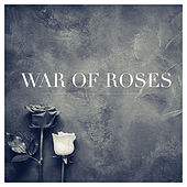 War of Roses by Jörg Hüttner