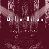 Opos l - Vll von Arlin Riban