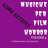 Musiche Per Film Horror Vol 4 di Icari Estinti