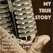 My True Story de Various Artists