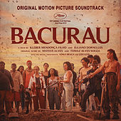 Bacurau (Original Motion Picture Soundtrack) von Various Artists