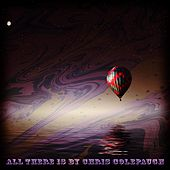 All There Is de Chris Colepaugh