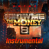 Show Me the Money 8 Instrumental von Various Artists