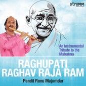 Raghupati Raghav Raja Ram - Single by Pandit Ronu Majumdar
