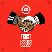 Trust Issues by Nsg